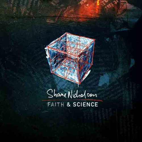 Shane_Nicholson_-_Faith_&_Science